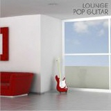 gemafreie CD - Lounge Pop Guitar