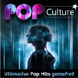 gemafreie CD - POP Culture - Ultimative Pop Hits gemafrei